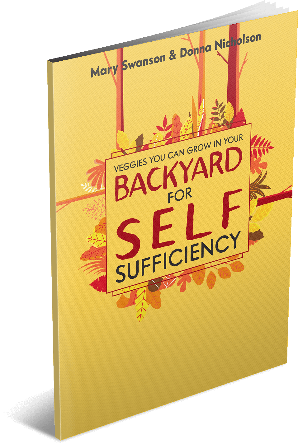 Backyard for Self Sufficiency